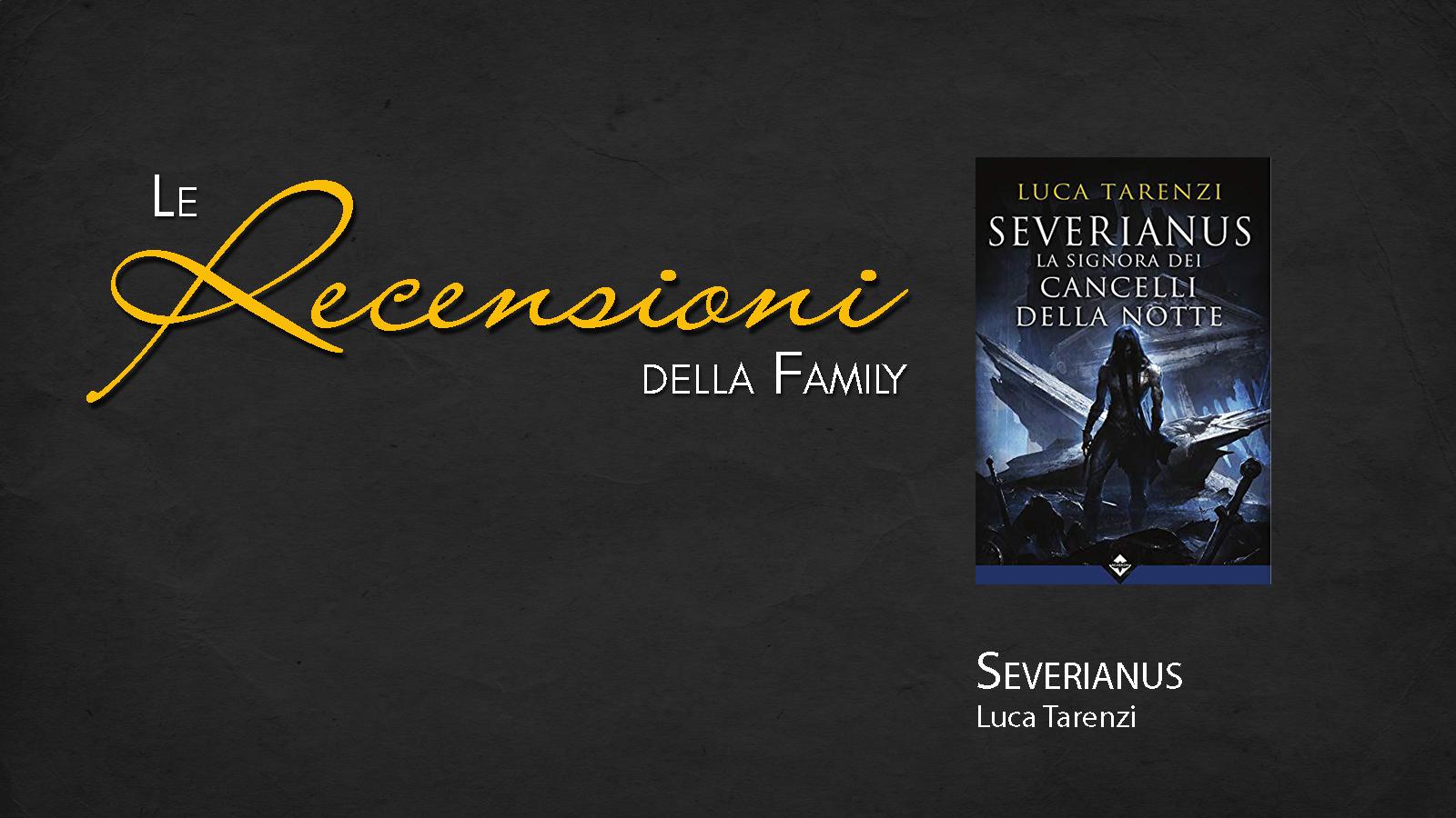 Recensione: Severianus. La Signora dei Cancelli della Notte