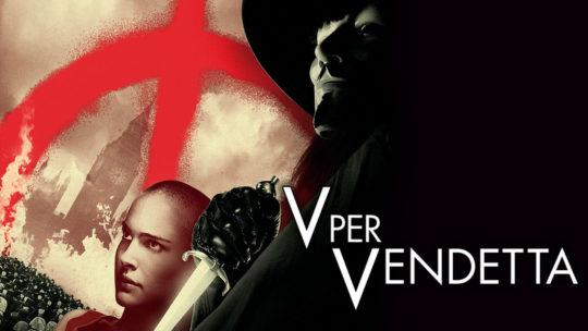 L'Editoriale di novembre: V per Vendetta
