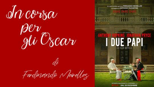 In corsa per gli Oscar: I due Papi