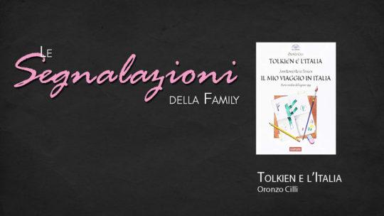 Segnalazione: Tolkien e l'Italia / J.R.R.Tolkien, Il mio viaggio in Italia