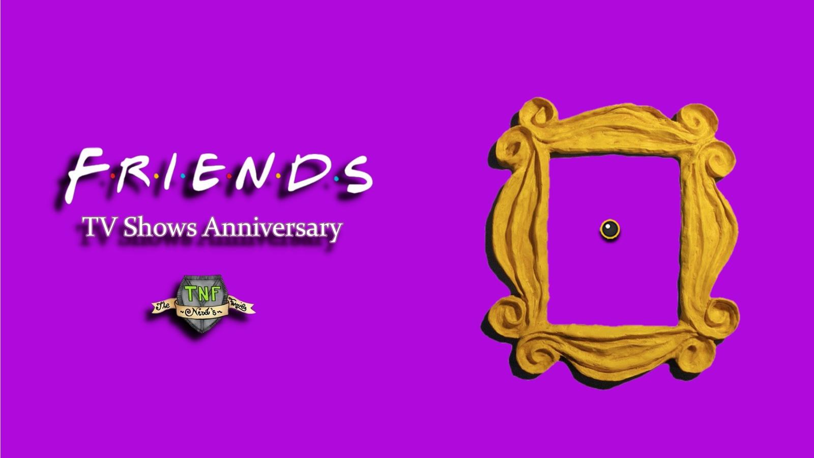 friends _tvshowsanniversary